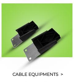 CABLE EQUIPMENTS